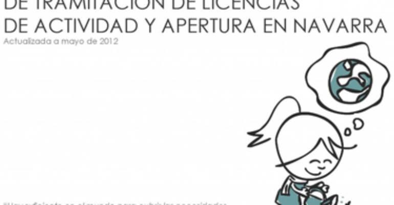 GUÍA PRÁCTICA DE TRAMITACIÓN DE LICENCIAS DE ACTIVIDAD Y APERTURA EN NAVARRA