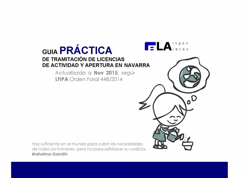 GUÍA PRÁCTICA DE TRAMITACIÓN DE LICENCIAS DE ACTIVIDAD Y APERTURA EN NAVARRA (actualizada s/ OF448/2014)